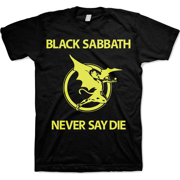 Black Sabbath- Never Say Die on a black shirt