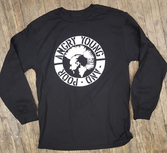 Angry Young And Poor- Mohawk Punk on a black LONG SLEEVE shirt