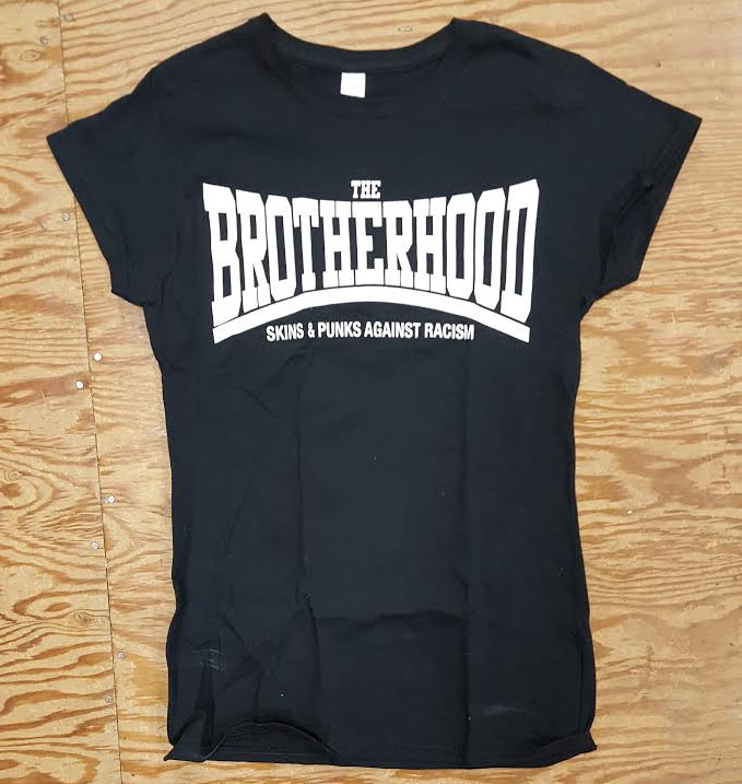 Brotherhood- Skins & Punks Against Racism on a black girls fitted shirt