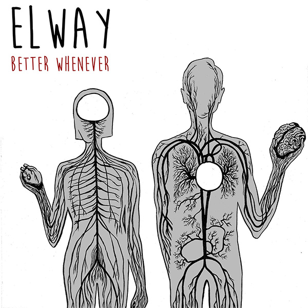 Elway- Better Whenever LP