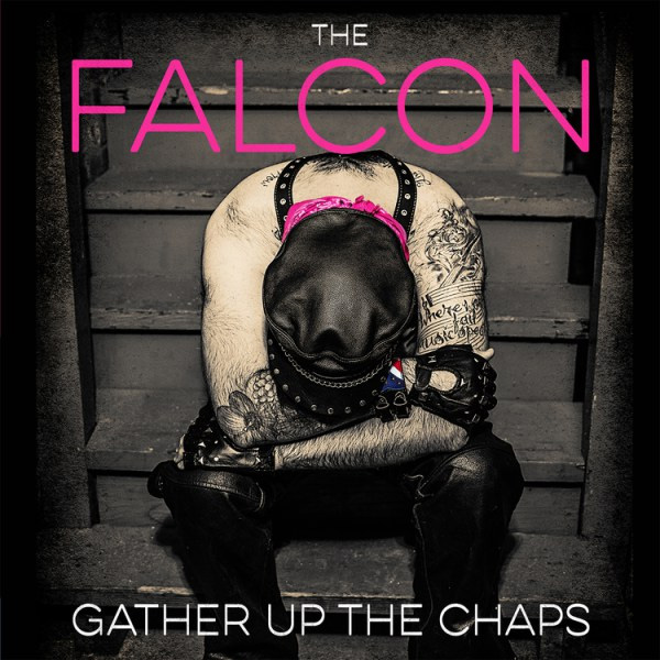 Falcon- Gather Up The Chaps LP