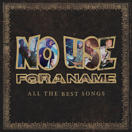 No Use For A Name- All The Best Songs 2xLP
