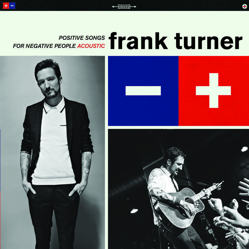 Frank Turner- Positive Songs For Negative People Acoustic LP (140gram Vinyl) (Record Store Day 2016 Release)