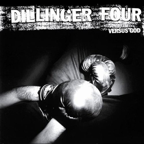 Dillinger Four- Versus God LP