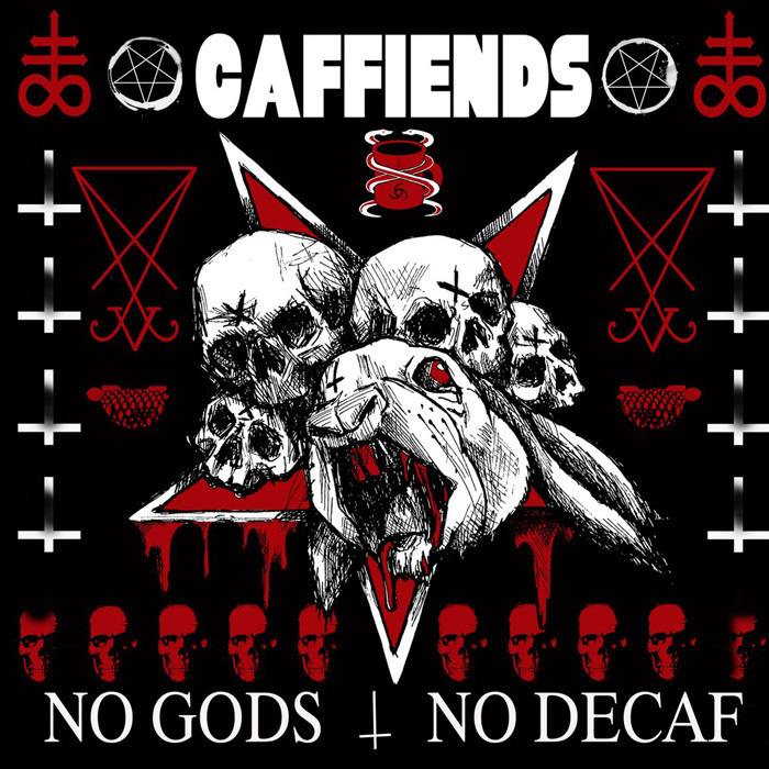 Caffiends- No Gods No Decaf LP