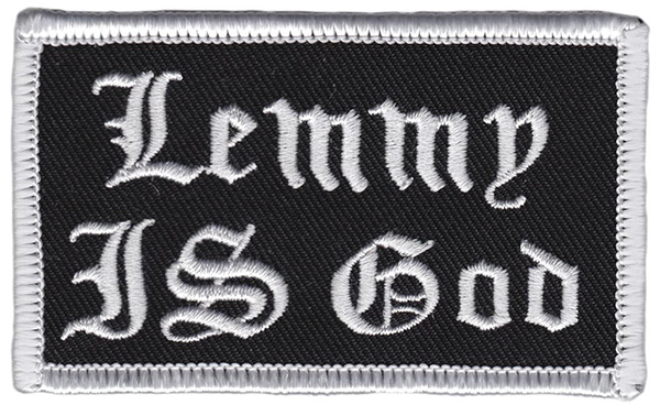 Lemmy Is God Embroidered Patch by Thrillhaus (EP566)