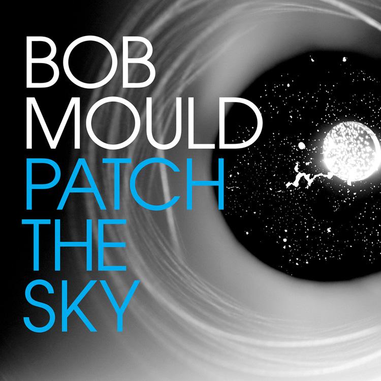 Bob Mould- Patch The Sky LP