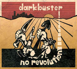 Darkbuster- No Revolution LP (Color Vinyl)