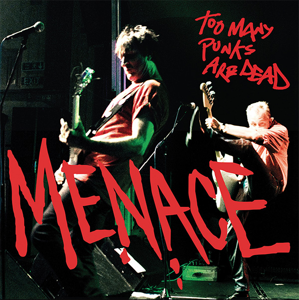 Menace- Too Many Punks Are Dead LP (Red Vinyl)