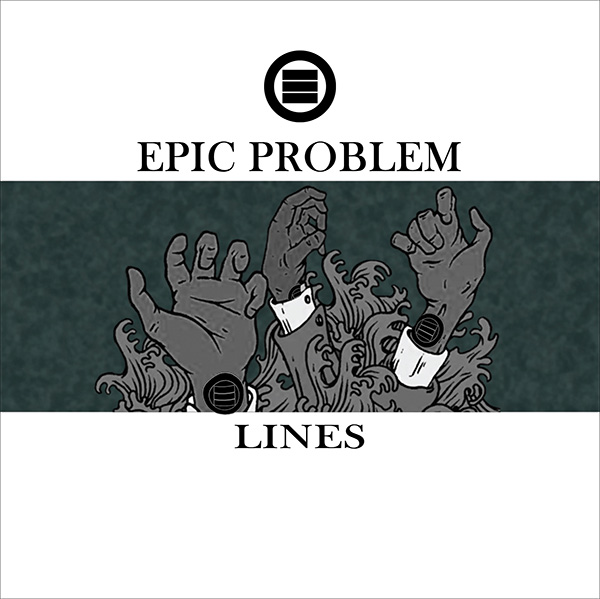 "Epic Problem- Lines 7"" (White Vinyl) (Sale price!)"