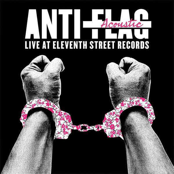 """Anti Flag- Live Acoustic At 11th Street Records 12"""" (Clear Vinyl) (Record Store Day 2016 Release)"""