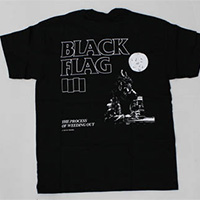Black Flag- Bars on front, The Process Of Weeding Out on back on a black shirt