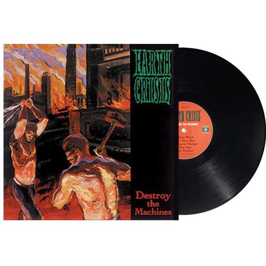 Earth Crisis- Destroy The Machines LP