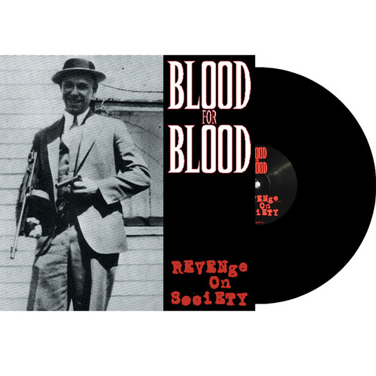 Blood For Blood- Revenge On Society LP
