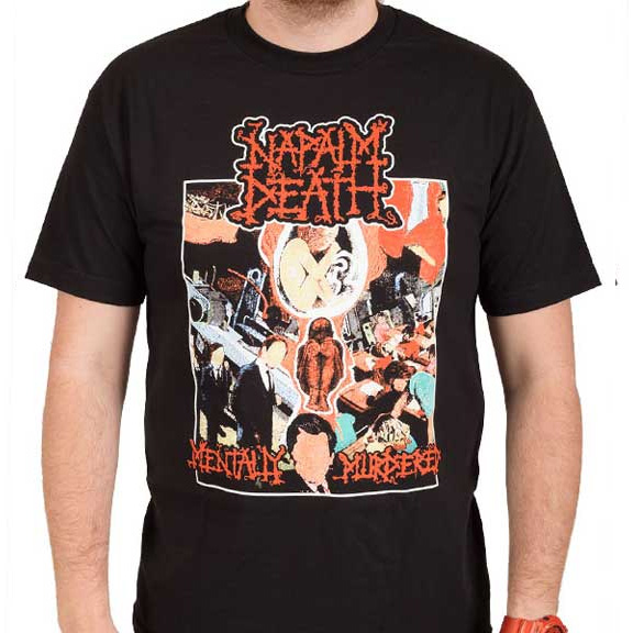Napalm Death- Mentally Murdered on a black shirt