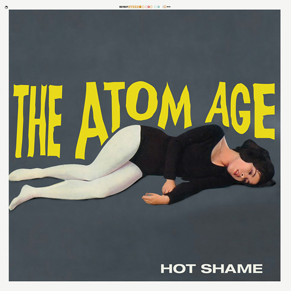 Atom Age- Hot Shame LP (Translucent Gold Vinyl)