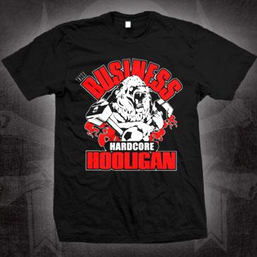 Business- Hardcore Hooligan on a black shirt (Sale price!)