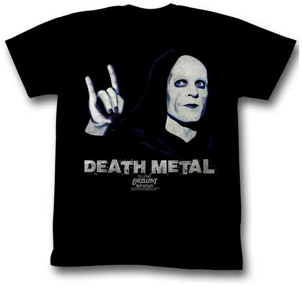 Bill & Teds Excellent Adventure- Death Metal on a black ringspun cotton shirt