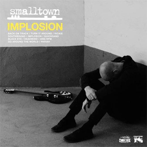 Smalltown- Implosion LP