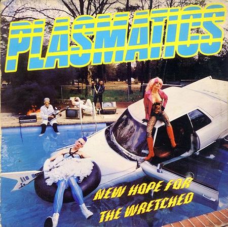 Plasmatics- New Hope For The Wretched LP (Ltd Ed Yellow Vinyl)