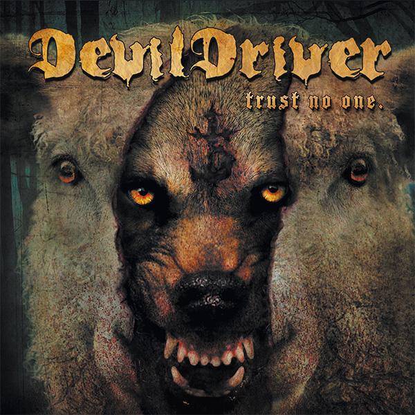 Devildriver- Trust No One LP
