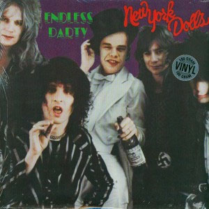 New York Dolls- Endless Party LP (180gram Vinyl)