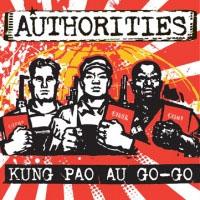 Authorities- Kung Pao Au Go-Go LP (180gram Vinyl)