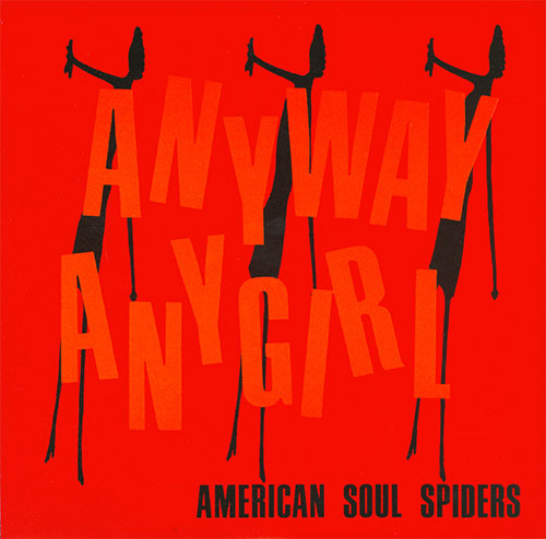 "American Soul Spiders- Any Way Any Girl 7"" (Teengenerate) (Red Vinyl) (Sale price!)"