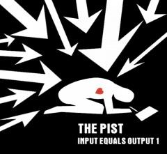 Pist- Input Equals Output, Album One LP