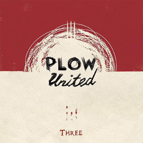 Plow United- Three LP