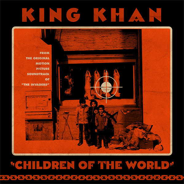 "King Khan- Children Of The World 7"" (Sale price!)"