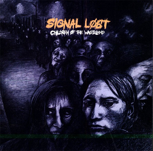 Signal Lost- Children Of The Wasteland LP