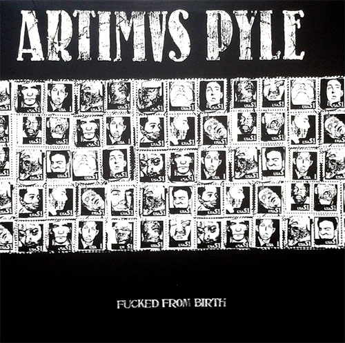 Artimus Pyle- Fucked From Birth LP