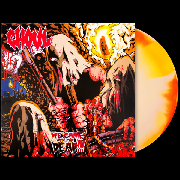 Ghoul- We Came For The Dead LP (Ltd Ed Color Vinyl)