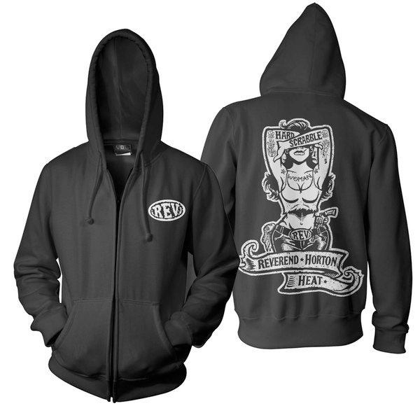 Reverend Horton Heat- Rev on front, Hard Scrabble Woman on back on a black zip up hooded sweatshirt