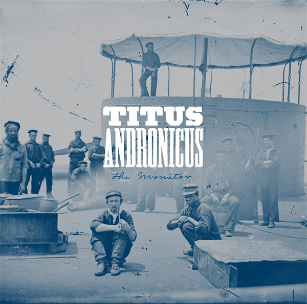 Titus Andronicus- The Monitor 2xLP