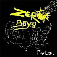 """Zero Boys- Pro Dirt 7"""""""