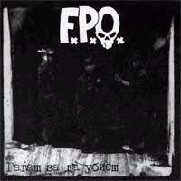"F.P.O.- Giving Birth In Order To Kill 7"" (Sale price!)"