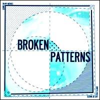"Broken Patterns- S/T 7"" (Tear It Up, Cut The Shit, Knife Fight) (Sale price!)"