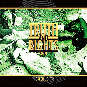 "Truth And Rights- Green Light 7"" (Sale price!)"