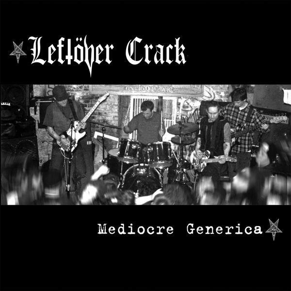 Leftover Crack- Mediocre Generica LP