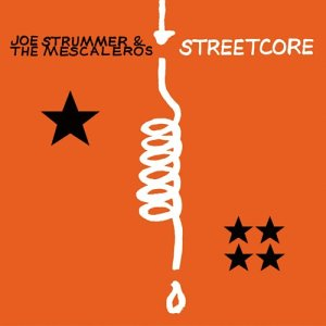 Joe Strummer And The Mescaleros- Streetcore LP (Remastered, Comes With CD!)