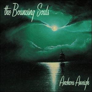Bouncing Souls- Anchors Aweigh LP