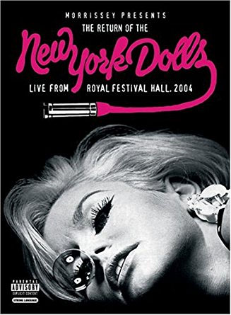 New York Dolls- Morrissey Presents The Return Of The New York Dolls, Live From Royal Festival Hall 2004 DVD (Sale price!)