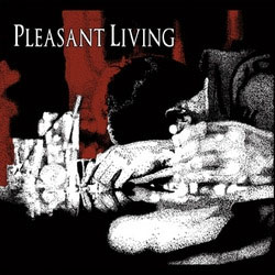 "Pleasant Living- S/T 7"" (Sale price!)"