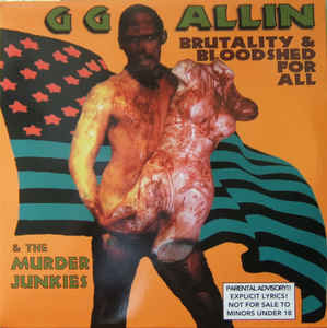 GG Allin- Brutality And Bloodshed For All LP