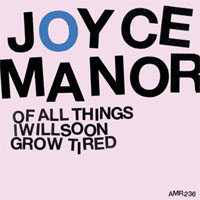 Joyce Manor- Of All Things I Will Soon Grow Tired LP (Marble Vinyl)