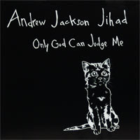 "Andrew Jackson Jihad- Only God Can Judge Me 10"" (Grey Marble Vinyl)"