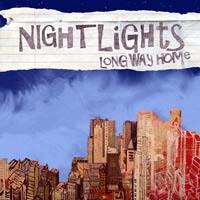 Nightlights - Long Way Home