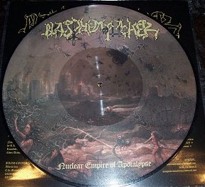Blasphemophagher- Nuclear Empire Of Apocalypse Pic Disc LP (Sale price!)
